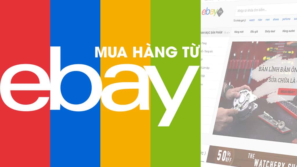 cach-mua-hang-tren-ebay-my Những Kinh Nghiệm Để Có Cách Mua Hàng Mỹ Trên Ebay