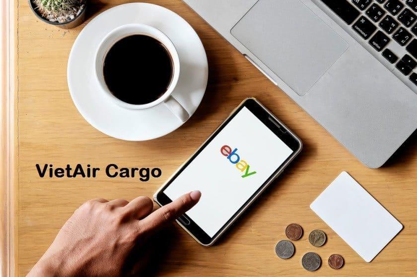 kinh-nghiem-mua-hang-tren-ebay-voi-vietair-cargo-2 Vietair Cargo chia sẻ kinh nghiệm mua hàng trên Ebay
