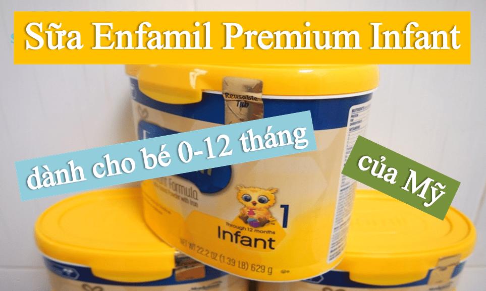 sua-enfamil-premium-infant Sữa Enfamil Premium Infant dành cho bé từ 0-12 tháng của Mỹ
