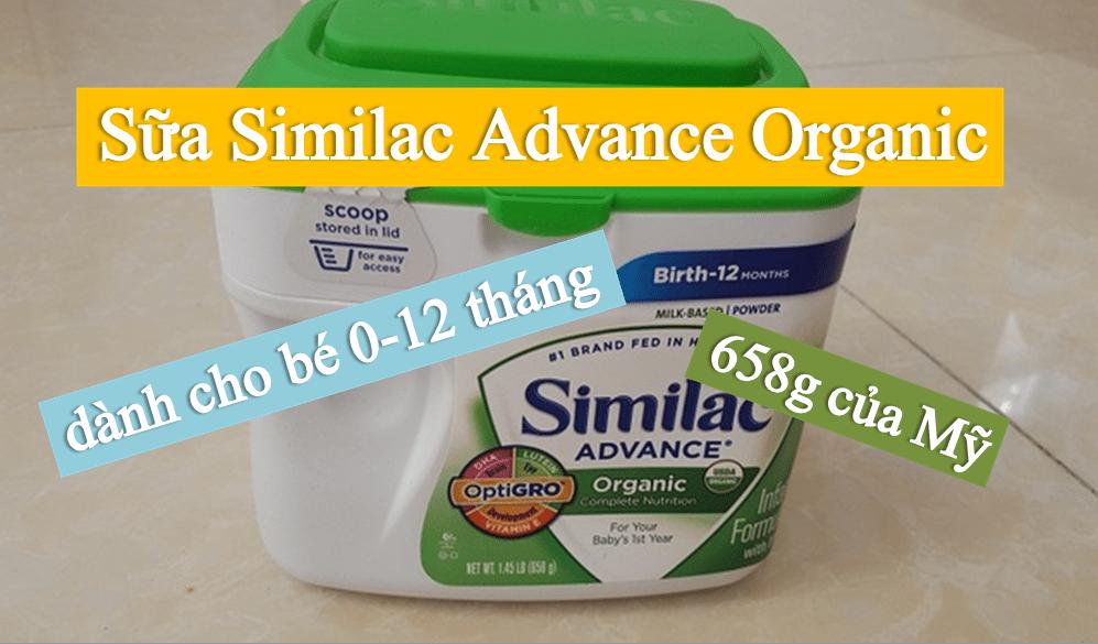 sua-similac-advance-organic-danh-cho-be-tu-0-12-thang-tuoi Sữa Similac Advance Organic hữu cơ dành cho bé từ 0-12 tháng 658g nhập từ Mỹ